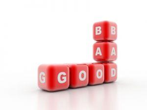 Bad or Good