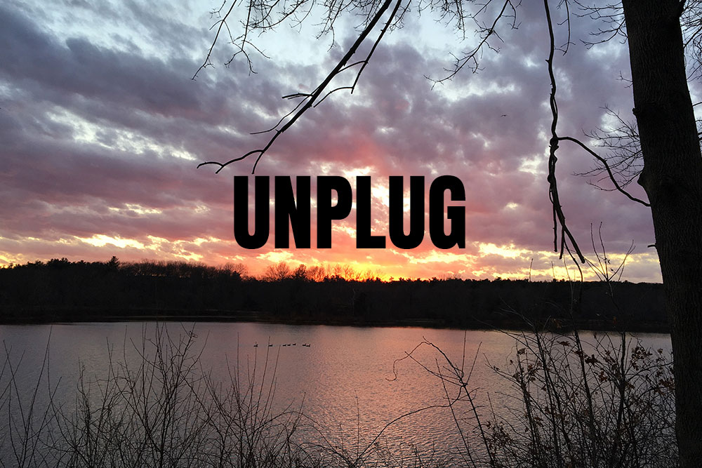 Unplug from Technology!