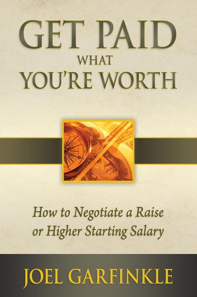 Get Paid What You're Worth Book by Joel Garfinkle