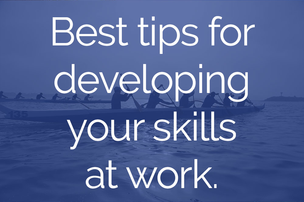 develop workplace skill